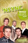 NSYNC Who Are These People Anyway?